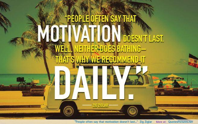 people-often-say-that-motivation-doesnt-last-zig-ziglar-2-1