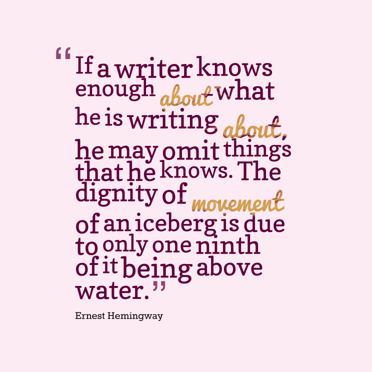 If-a-writer-knows-enough__quotes-by-Ernest-Hemingway-89